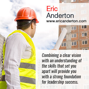 Combining a clear vision with an understanding of the skills