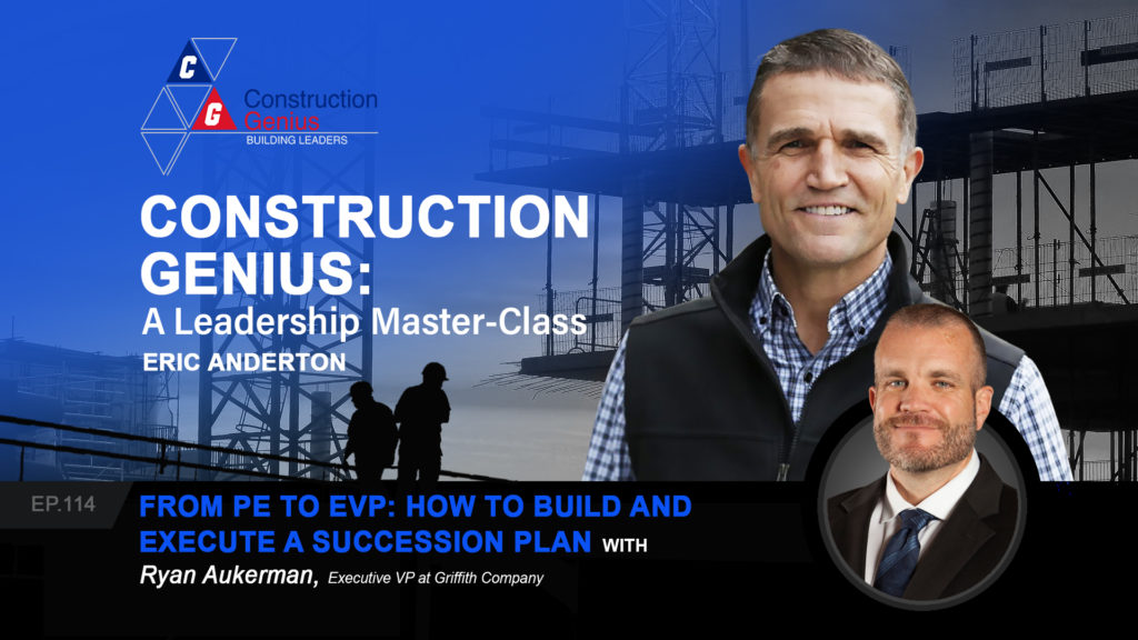 Construction Genius - From PE to EVP How to Build and Execute a Succession Plan