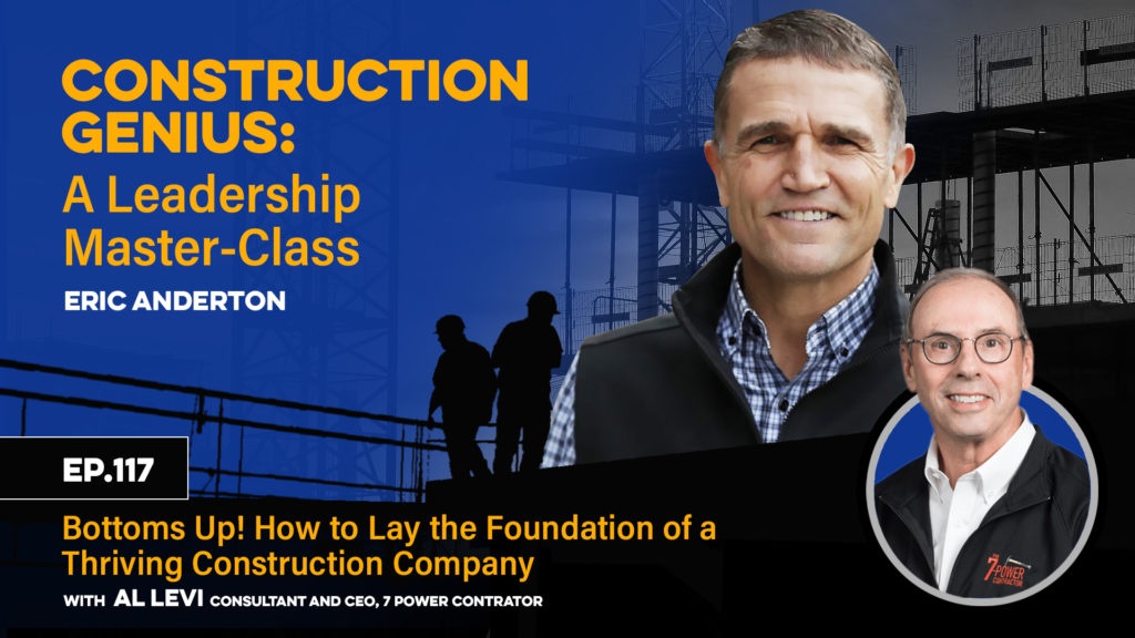 Bottoms Up! How to Lay the Foundation of a Thriving Construction Company
