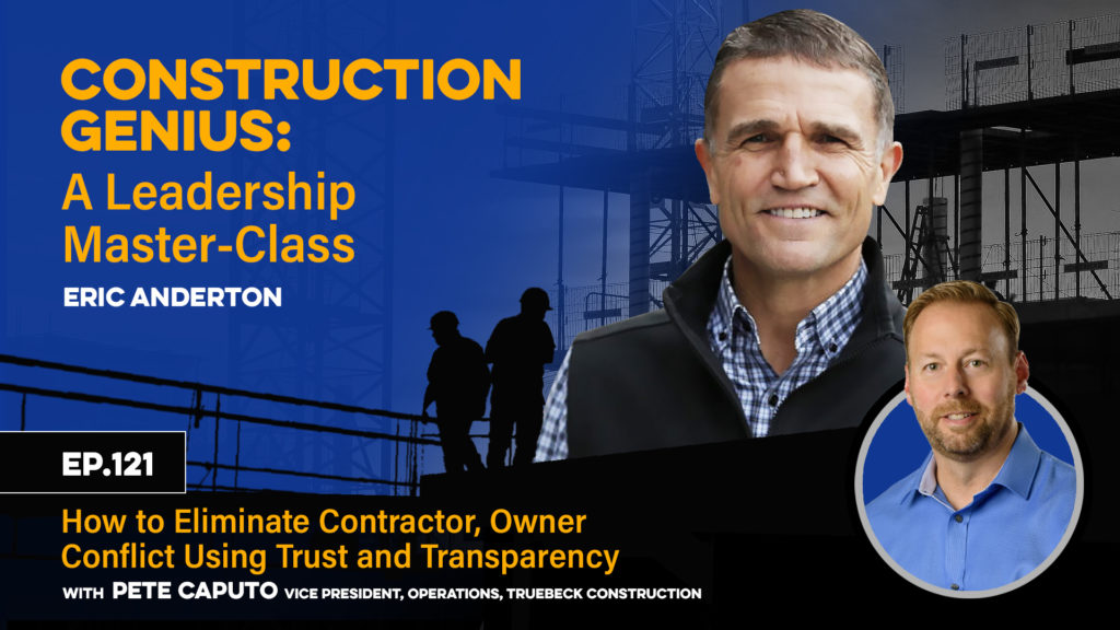 How to Eliminate Contractor, Owner Conflict Using Trust and Transparency YT