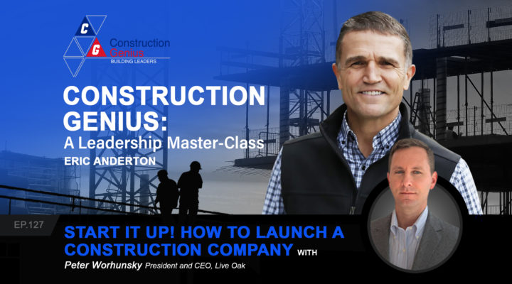 Start it Up! How to Launch a Construction Company